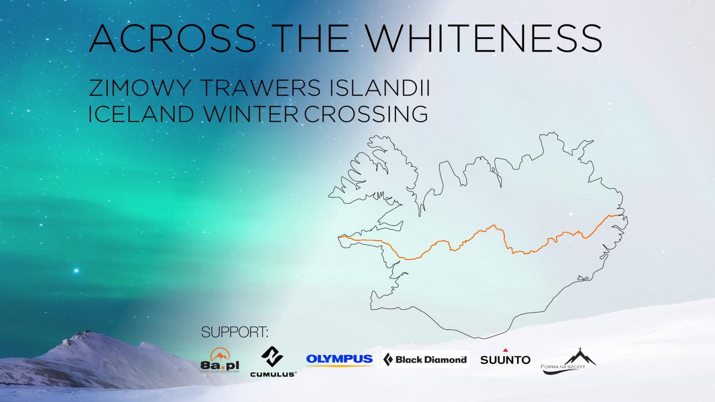 ACROSS THE WHITENESS – samotny, zimowy trawers Islandii